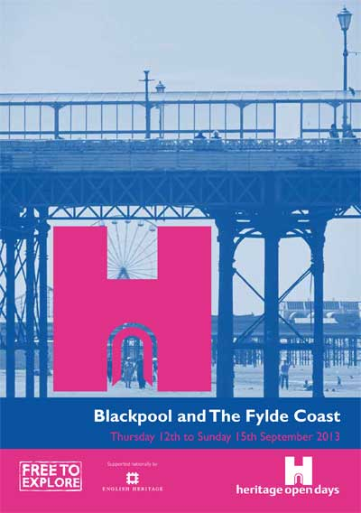 Heritage Open Days 2013 - Blackpool, Fleetwood, Lytham St Annes
