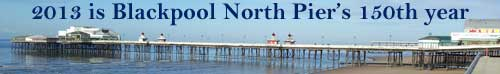 Blackpool North Pier 150th year