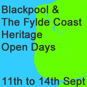Heritage Open Days Blackpool & The Fylde Coast